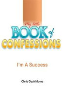 My Little Book of Confessions: I'm A Success
