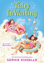 Fairy Mom and Me #2: Fairy In Waiting【電子書籍】[ Sophie Kinsella ]