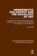Hermeneutic Philosophy and the Sociology of Art