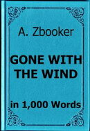 Mitchell: Gone With the Wind in 1,000 Words