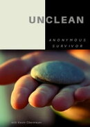 Unclean: One Woman's Struggle With Her Past
