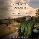 The Unexpected Journeys of Lawrence Tyrone