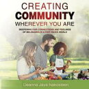 Creating Community Wherever You Are