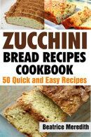 Zucchini Bread Recipes Cookbook