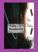 Lofty: A Recollection