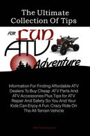 The Ultimate Collection Of Tips For Fun ATV Adventure