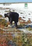 Handbook for Saline Soil Management: Eurasian Soil Partnership Implementation Plan