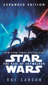 The Rise of Skywalker: Expanded Edition (Star Wars)【電子書籍】[ Rae Carson ]