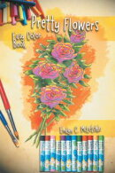 Pretty Flowers Easy Color Book
