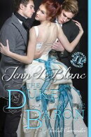 The Duke and the Baron : a romance novel with illustrations