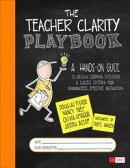 The Teacher Clarity Playbook, Grades K-12