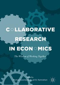 Collaborative Research in EconomicsThe Wisdom of Working Together【電子書籍】