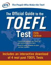 Official Guide to the TOEFL Test with Downloadable Tests, Fifth Edition【電子書籍】[ E...