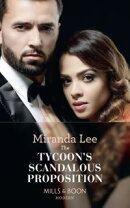 The Tycoon's Scandalous Proposition (Mills & Boon Modern) (Marrying a Tycoon, Book 3)