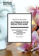 Alternative Healthcare and Medicine Encyclopedia