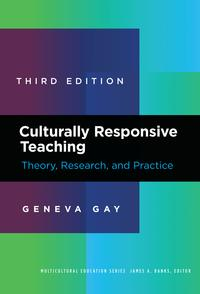 Culturally Responsive TeachingTheory, Research, and Practice【電子書籍】[ Geneva Gay ]