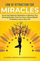 Law of Attraction for Miracles Secret Self Hypnosis Meditation to Optimize Your Morning Routine, Find Your F…