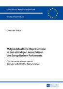 Mitgliedstaatliche Repraesentanz in den staendigen Ausschuessen des Europaeischen Parlaments