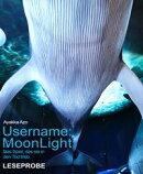 Username: MoonLight