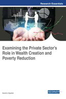 Examining the Private Sector's Role in Wealth Creation and Poverty Reduction