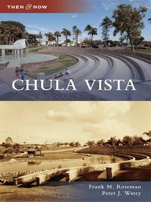 Chula Vista【電子書籍】[ Frank M. Roseman ]