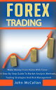 Forex Trading: Make Money From Home With Forex - A Step-By-Step Guide To Market Analysis Methods, Trading Stra…