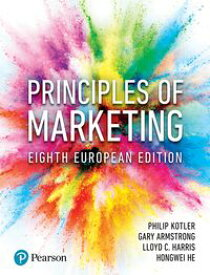 Principles of Marketing【電子書籍】[ Phil T. Kotler ]