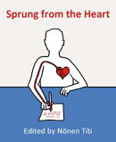 Sprung from the Heart