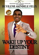 Wake Up Your Destiny: Embracing Your Personal Greatness