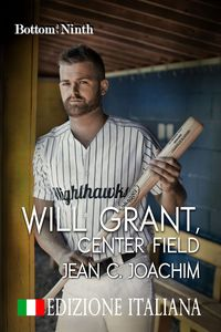Will Grant, Center Field (Edizione Italiana)【電子書籍】[ Jean Joachim ]
