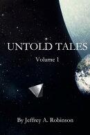 UNtold Tales - Volume 1