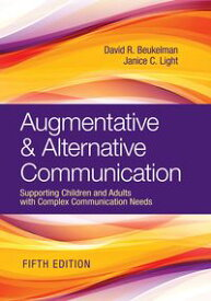 Augmentative & Alternative CommunicationSupporting Children and Adults with Complex Communication Needs【電子書籍】