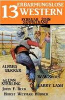 Sammelband 13 erbarmungslose Western Februar 2018