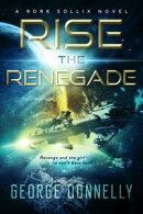 Rise the Renegade