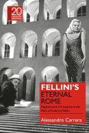 Fellini's Eternal Rome