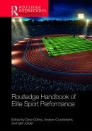 Routledge Handbook of Elite Sport Performance