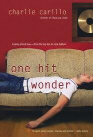 One Hit Wonder【電子書籍】[ Charlie Carillo ]