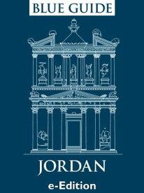 Blue Guide JordanBlue Guide Jordan, including Petra, the Dead Sea, Aqaba and Wadi Rum【電子書籍】[ Sue Rollin ]