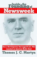 Inside The Founding Of Newsweek