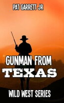 A Gunman from Texas