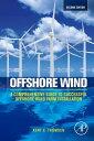 Offshore WindA Comprehensive Guide to Successful Offshore Wind Farm Installation...