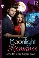 Moonlight Romance 12 – Romantic Thriller