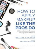 How to Apply Makeup Like the Pros Do