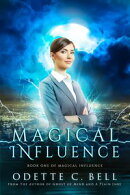 Magical Influence Book One
