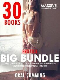 Big Hot Erotica Bundle - Taboo Sex Gang Milf Rough Hard Deep BDSM Dark Romance Mafia Bisexual Gay Lesbian Group Menage CollectionMassive Bang Banging Stories, #2【電子書籍】[ ORAL CUMMING ]