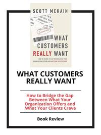 What Customers Really WantBook Review【電子書籍】[ PCC ]