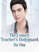 The Comely Teacher's Bodyguard