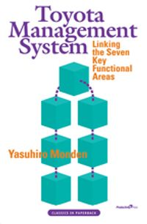 Toyota Management SystemLinking the Seven Key Functional Areas【電子書籍】[ Yasuhiro Monden ]