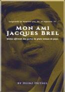 MEIN FREUND JACQUES BREL – MON AMI JACQUES BREL