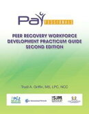 PARfessionals' Peer Recovery Workforce Development Practicum Guide